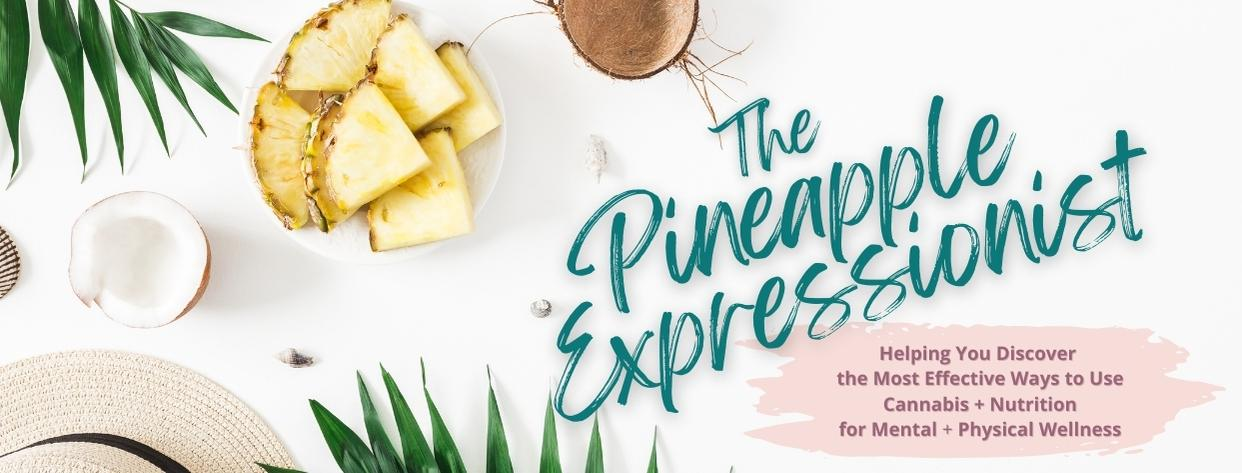 """The Pineapple Expressionist Homepage Banner A """" Plant-Based """" Approach to Cannabis and Nutrition Education for Health and Wellness with straw hat with black ribbon, pineapple chunks, sliced coconut halves and palm leaves"""