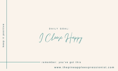 image of daily affirmations quote daily goal I choose happy